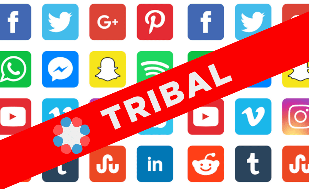 TRIBAL is NOT Facebook. How We Are Different